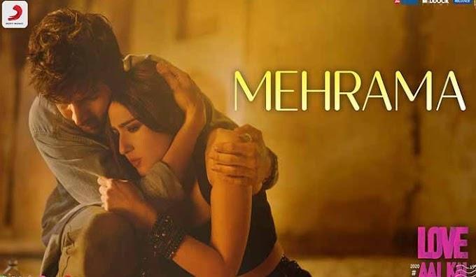 मेहरमा (Mehrama) Lyrics Love Aaj Kal Movie