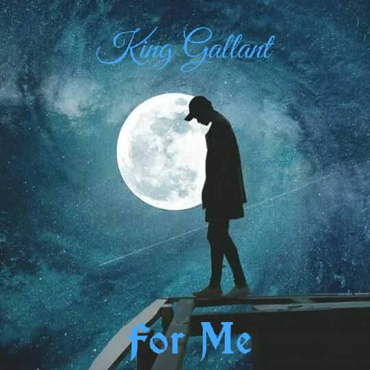 Audio: King Gallant - For YOU