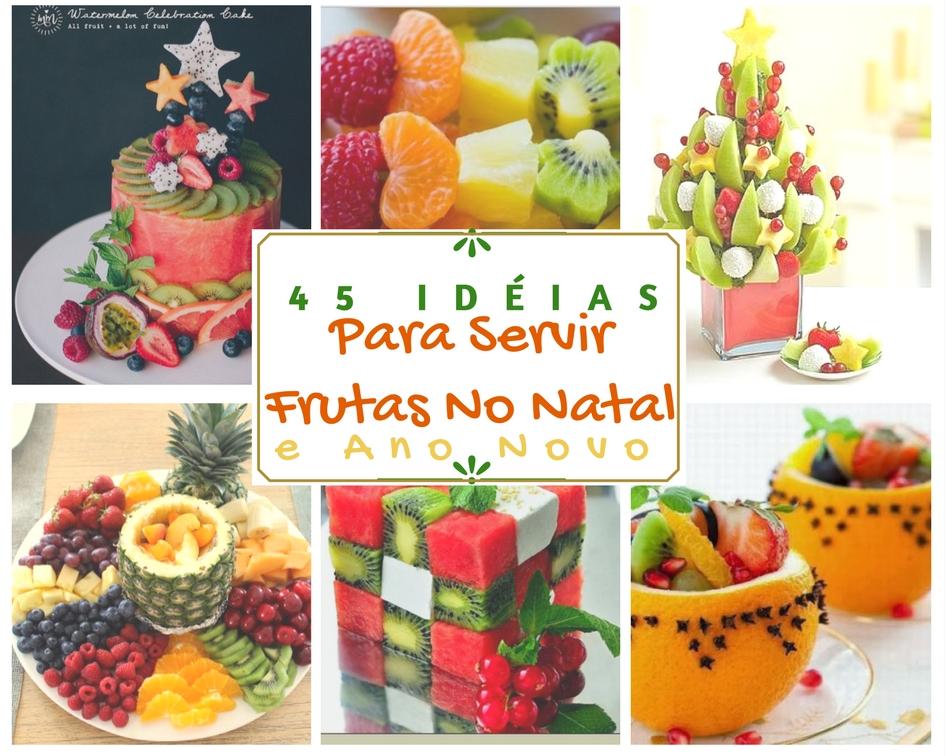 45 Idéias de como servir e decorar a mesa com frutas no natal e festa do ano novo Blog Casa e  -> Como Decorar Frutas Para Ano Novo