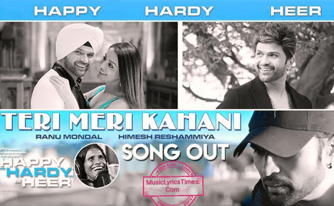 Teri Meri Kahaani Song Lyrics 2019 Ranu Mondal