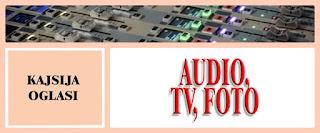 5. AUDIO, TV, FOTO - KAJSIJA OGLASI