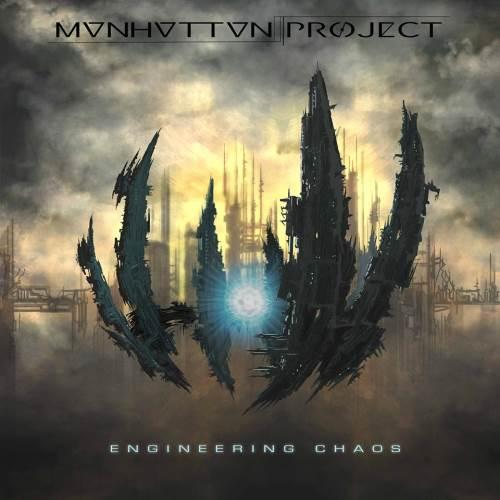 "MANHATTAN PROJECT:  Ακούστε ολόκληρο το νέο album ""Engineering Chaos"""