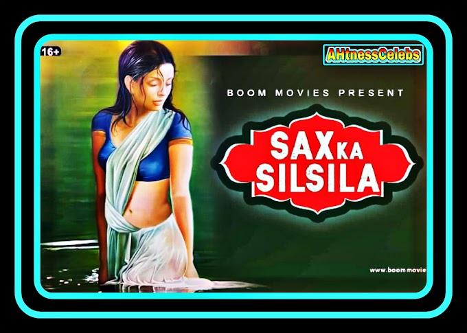 Sax ka Silsila (2021) - Boom Hot Short Film