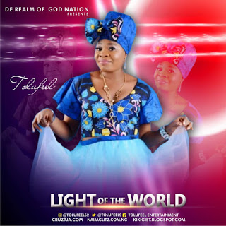[Music] Tolufeel - Light of the world