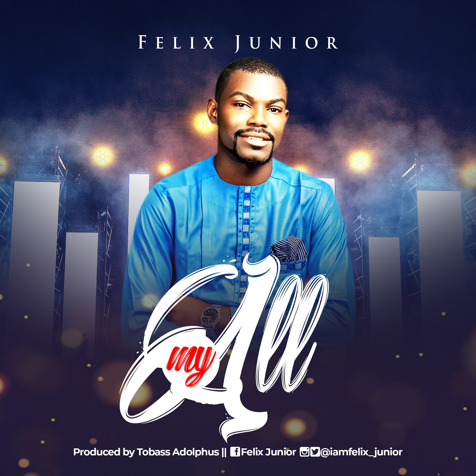 Download Music: My All – Felix Junior || @iamfelix_junior
