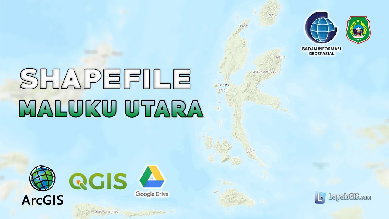 Shapefile Provinsi Maluku Utara Terbaru