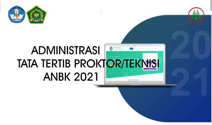 Tata Tertib Proktor/Teknisi ANBK Tahun 2021