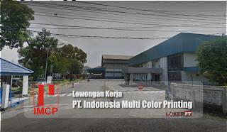 Lowongan Kerja PT Indonesia Multi Color Printing (IMCP)