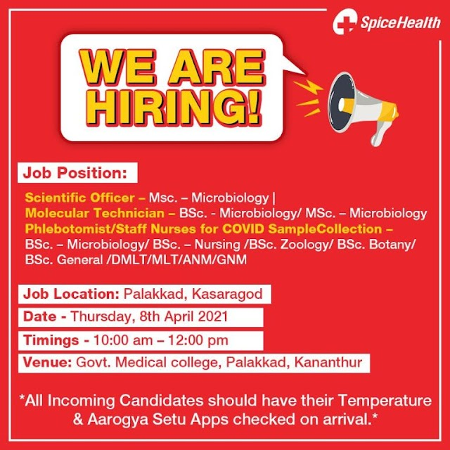 SpiceHealth – Walk-In Interviews for Microbiology / Nursing Candidates on 8th Apr' 2021 at Palakkad