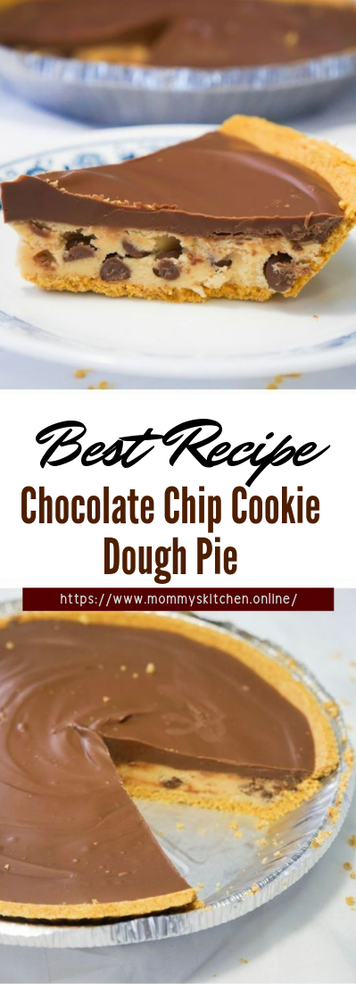 Chocolate Chip Cookie Dough Pie #desserts #cakerecipe #chocolate #fingerfood #easy