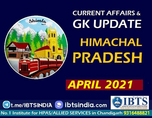 Himachal Pradesh Current Affairs Monthly: (April 2021)