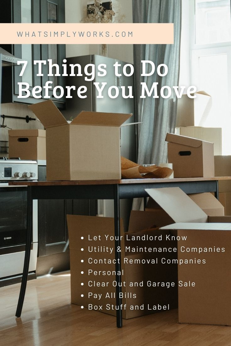 7 Things to Do Before You Move