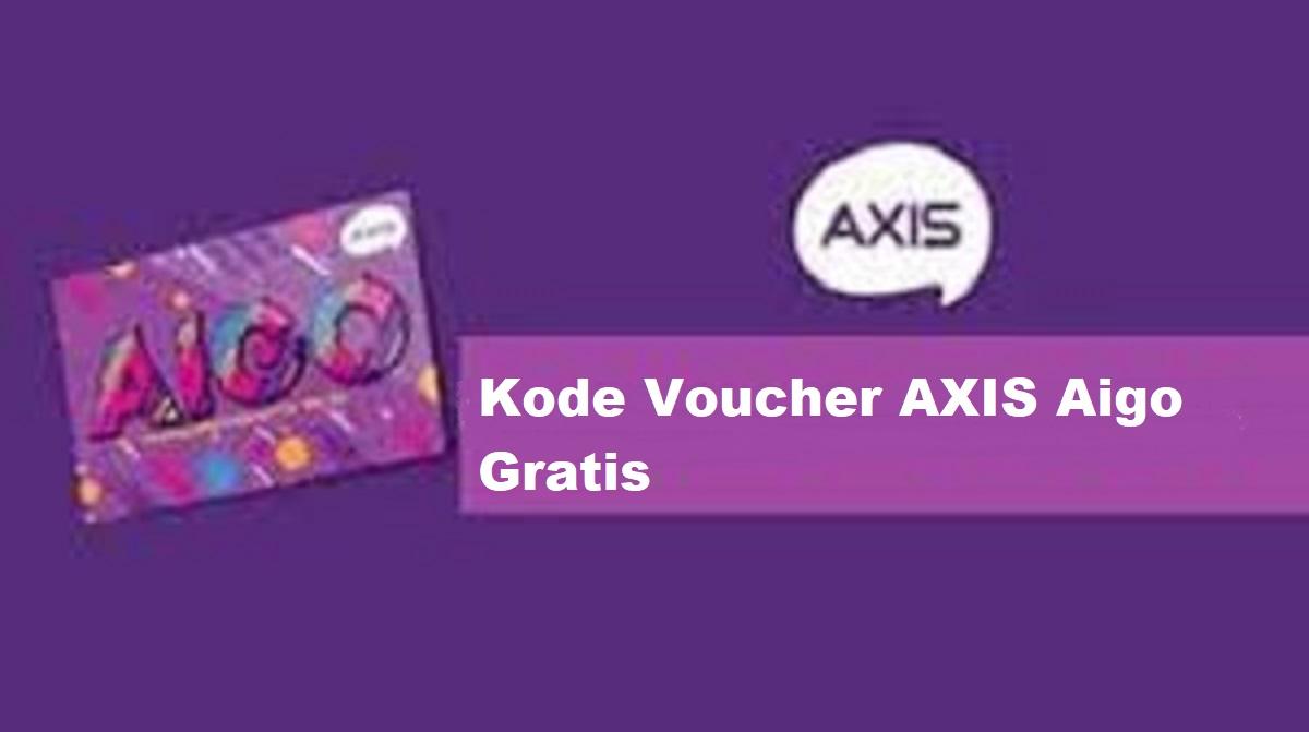 Kode Voucher Axis Aigo Gratis
