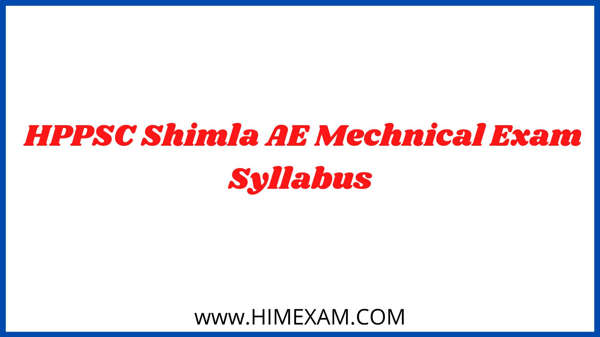 HPPSC Shimla AE Mechnical Exam Syllabus