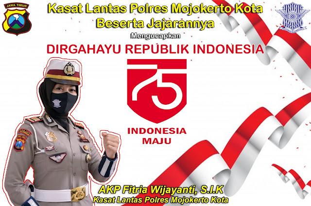 Kasat Lantas Polres Mojokerto Kota Mengucapkan Dirgahayu Republik Indonesia Ke 75 Tahun