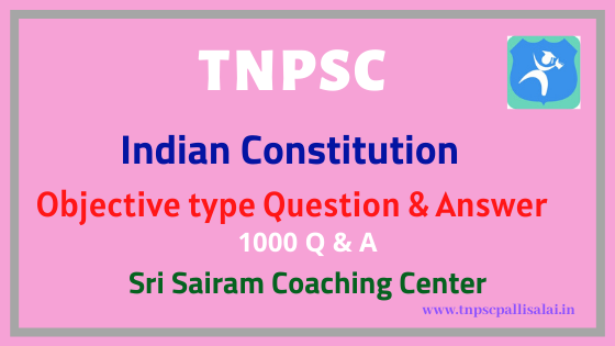 India Constitution 1000 Objective type Question and Answer