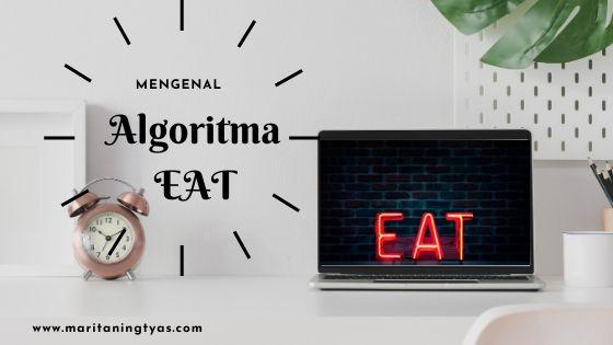 belajar SEO algoritma google EAT
