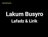 Teks dan Terjemahan sholawat Lakum Busro
