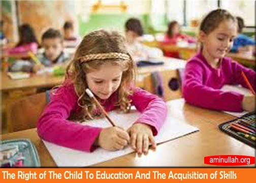 The right of the child to education and the acquisition of skills
