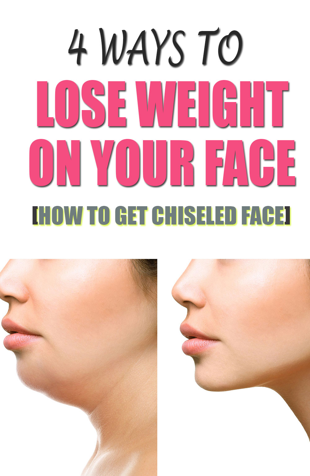 4 ways to lose weight on your face