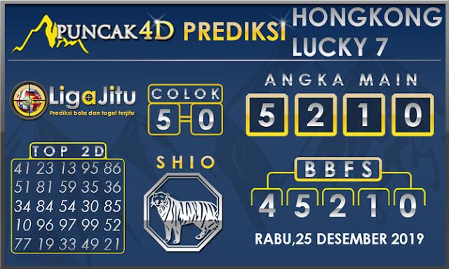 PREDIKSI TOGEL HONGKONG LUCKY7 PUNCAK4D 25 DESEMBER 2019