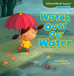 Learn about ways to conserve water and to keep it clean. Watch Over Our Water by Lisa Bullard