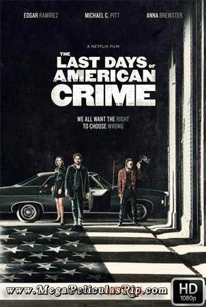 Los Ultimos Dias Del Crimen [1080p] [Latino-Ingles] [MEGA]