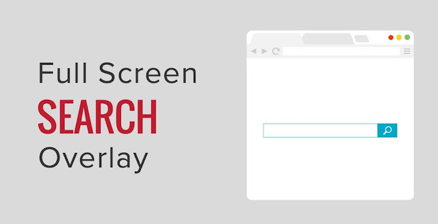 How to Add a Full Screen Search Overlay in Blogger