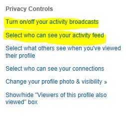 turn off your activity broadcasts on LinkedIn, keeping your LinkedIn profile changes private, LinkedIn,