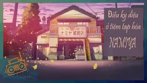 Truyện audio tâm lý xã hội: Điều kỳ diệu của tiệm tạp hóa Namiya- Higashino Keigo