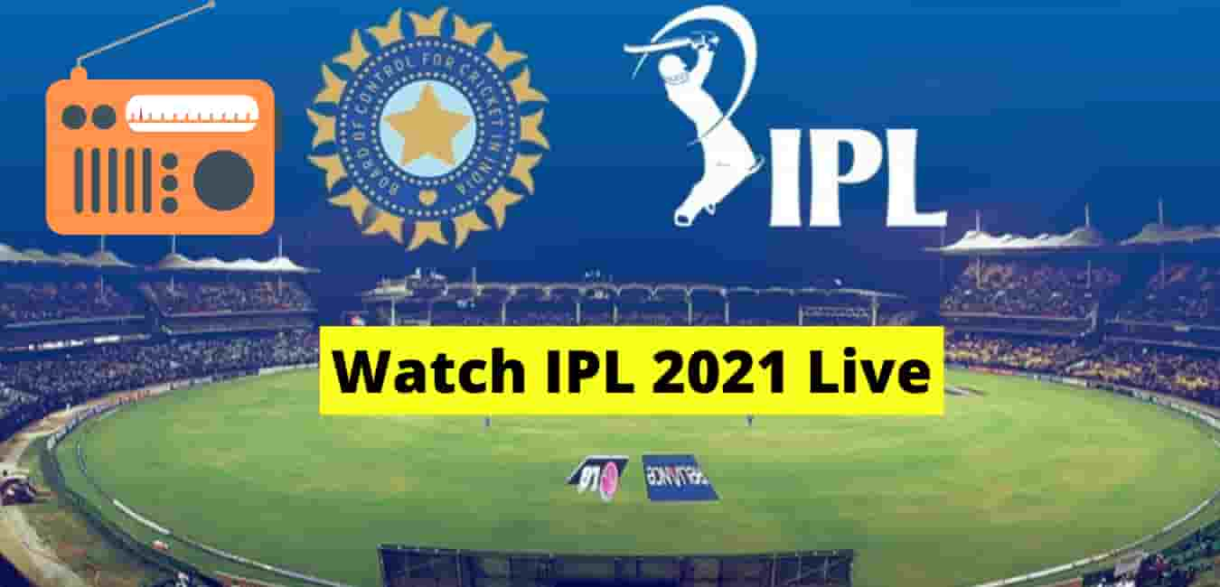 How to watch IPL Live Free 2021 with android Mobile & Laptop
