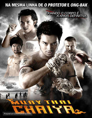 Poster Of Muay Thai Chaiya 2007 Full Movie In Hindi Dubbed Download HD 100MB Thai Movie For Mobiles 3gp Mp4 HEVC Watch Online