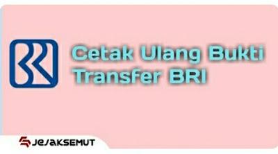 cetak ulang bukti transfer bri