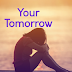 Your Tomorrow