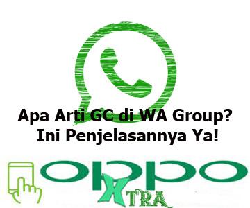 Apa Arti GC di WA Group
