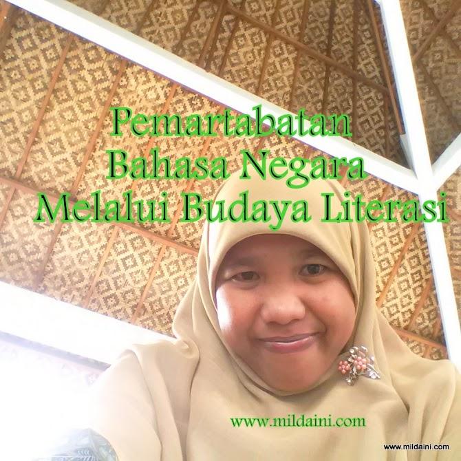 Pemartabatan Bahasa Negara Melalui Budaya Literasi