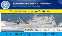 Garden Reach Shipbuilders & Engineers Limited Recruitment 2017–22 Design Assistant