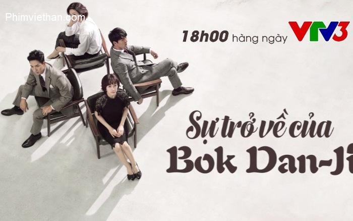 Phim sự trở về của Bok dan-ji VTV3