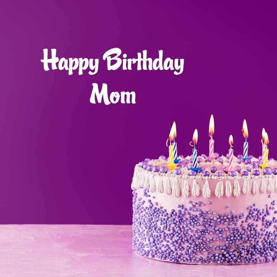 happy birthday mom pics
