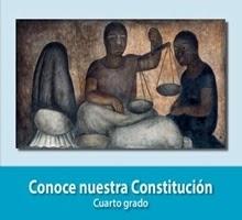 Libro de texto  Conoce nuestra Constitución Cuarto grado 2019-2020