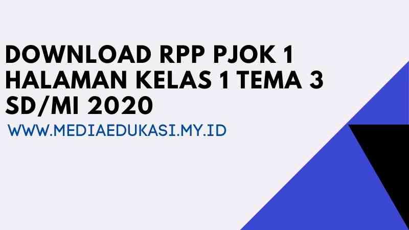 RPP PJOK 1 Lembar Kelas 1 Tema 3 SD/MI