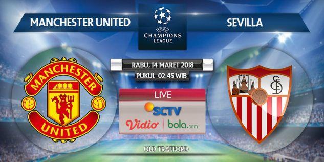 Prediksi Manchester United vs Sevilla - Liga Champions Rabu 14 Maret 2018