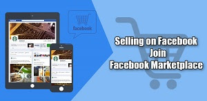 How To Do Selling On Facebook - Join Facebook Marketplace