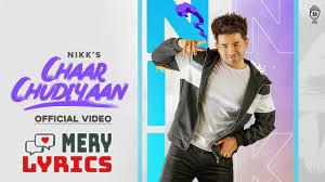 Chaar Chudiyaan By Nikk - Lyrics