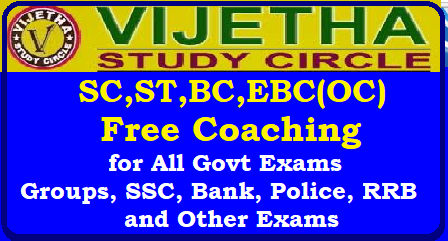 /2018/05/vijetha-study-circle-hyderabad-free-coaching-forSC-ST-BC-EBC-OC-students-for-all-government-exams.html