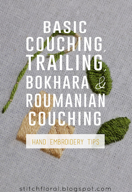 Couching techniques: basic, trailing, Roumanian & Bokhara