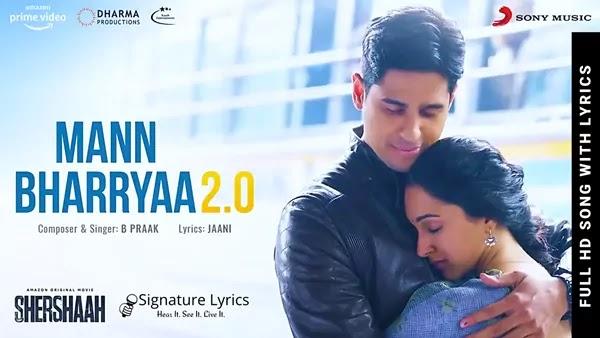 Mann Bharryaa 2.0 Lyrics - Shershaah | B Praak | Mann Bharya Lyrics