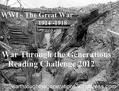 War Through The Generations Reading Challenge 2012 World War I The Great War 1914-1918