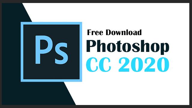 Adobe Photoshop CC 2020 Free Download [Direct Link]