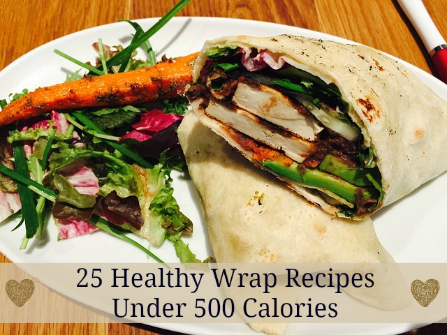 Healthy Wrap Recipes Under 500 Calories | Becky Cooks Lightly  #healthyrecipes